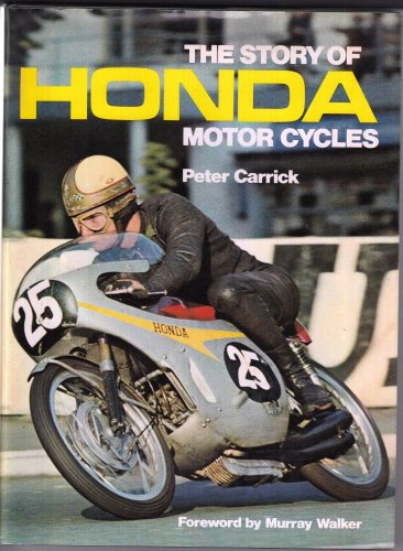 9780850592436: Story of Honda Motor Cycles