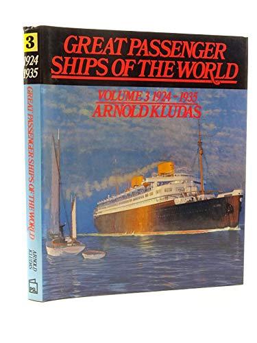 9780850592450: Great Passenger Ships of the World: 1924-35 v. 3