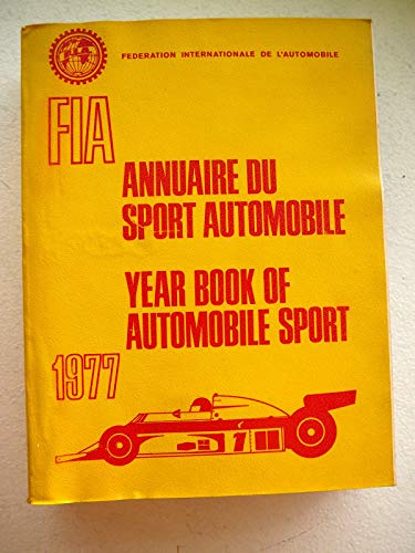 9780850592481: Federation Internationale de l'Automobile Year Book of Automobile Sport 1977
