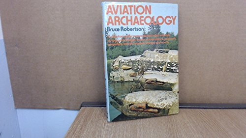 9780850592559: Aviation Archaeology: A Collector's Guide to Aeronautical Relics