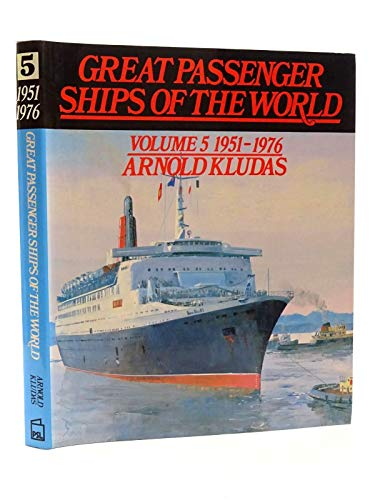 9780850592658: Great Passenger Ships of the World 1951-1976