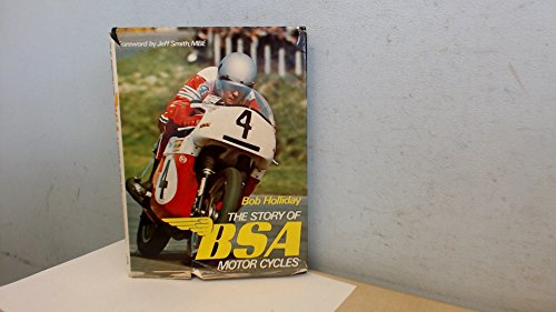9780850592771: Story of B. S. A. Motor Cycles