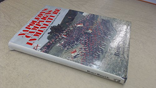 9780850592832: Napoleon's Campaigns in Miniature: War Gamers' Guide to the Napoleonic Wars, 1796-1815