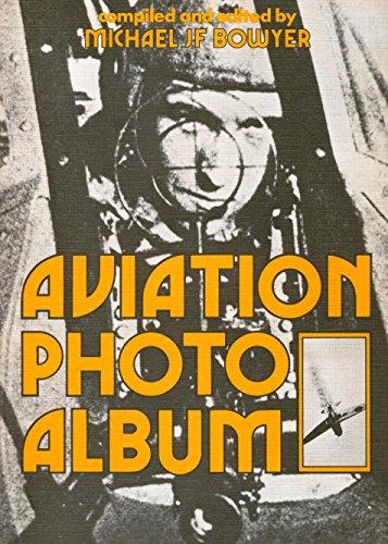 Aviation Photo Album: Michael JF Bowyer