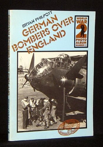 German Bombers over England. : A Selection: Philpott, Bryan