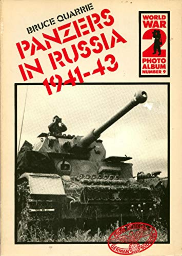 9780850593532: World War II Photo Album: Panzers in Russia, 1941-43 v. 9 (World War 2 photo album)
