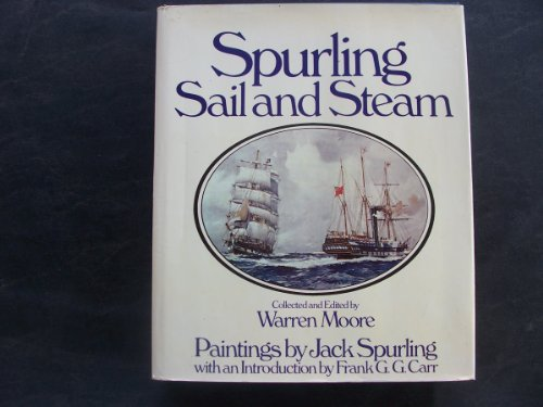 9780850593723: Spurling: Sail and Steam