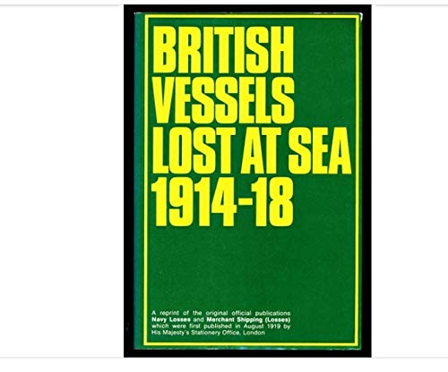 9780850593846: British Vessels Lost at Sea 1914-18
