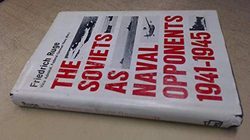 9780850593907: The Soviets as Naval Opponents, 1941-45
