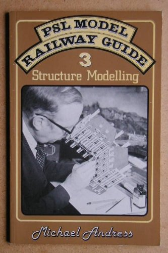 PSL Model Railway Guide: Structure Modelling (No.: Andress, Michael