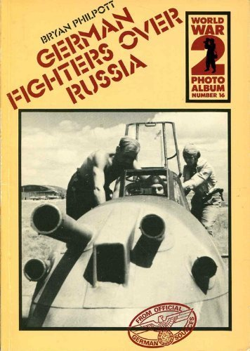 9780850594232: World War II Photo Album: German Fighters Over Russia v. 16 (World War 2 photo album)