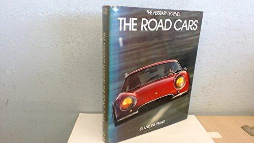 9780850594331: Ferrari Legend: The Road Cars