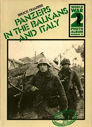 9780850594560: World War II Photo Album: Panzers in the Balkans and Italy v. 19