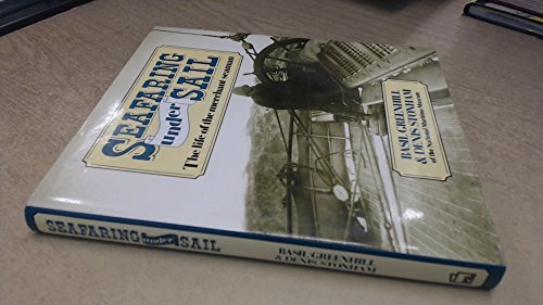 9780850594669: Seafaring Under Sail: Life of the Merchant Seaman