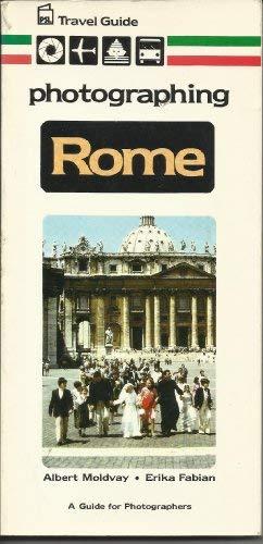 Photographing Rome (PSL travel guide): Fabian, Erika