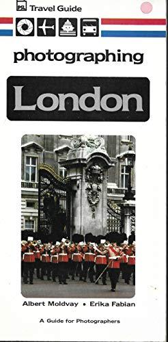 Photographing London (PSL travel guide): Fabian, Erika