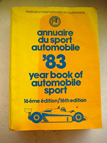 9780850595611: FIA Yearbook of Automobile Sport '83