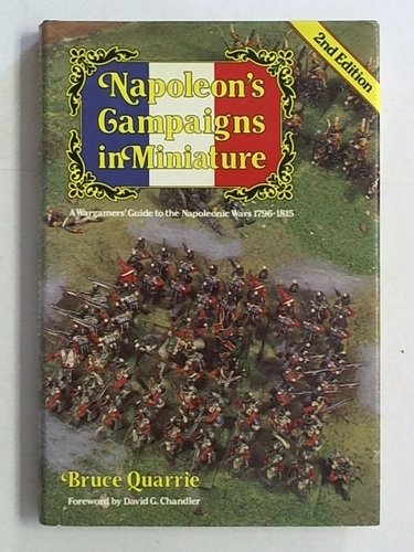 9780850596069: Napoleon's Campaigns in Miniature: War Gamers' Guide to the Napoleonic Wars, 1796-1815