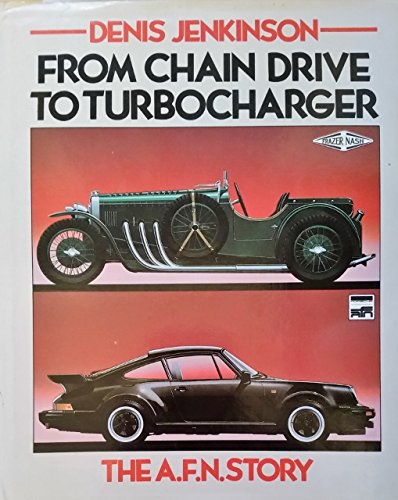 9780850596311: From Chain Drive to Turbocharger: Archie Fraser Nash Story