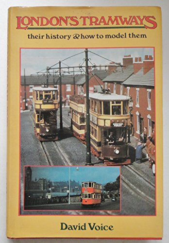 9780850596687: London's Tramways: Their History and How to Model Them