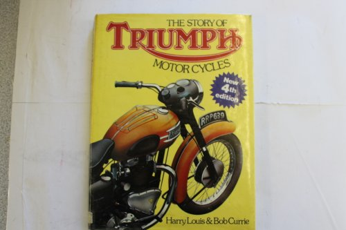 Story of Triumph Motor Cycles (0850596718) by Harry Louis; Bob Currie