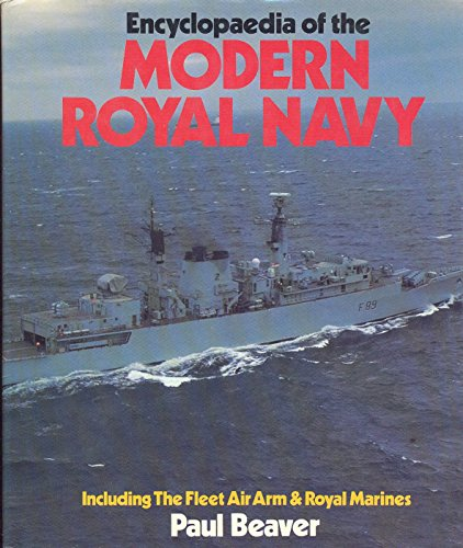 9780850597035: Encyclopaedia of the Modern Royal Navy Including the Fleet Air Arm and Royal Marines