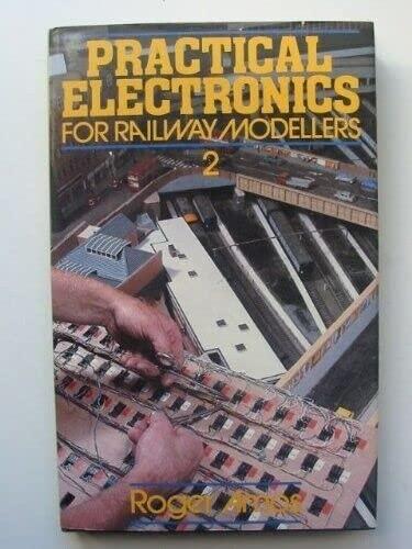9780850597097: Practical Electronics for Railway Modellers: Bk. 2