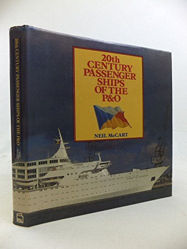 9780850597165: 20th Century Passenger Ships of the P.and O.