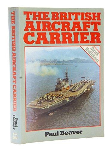 9780850597226: British Aircraft Carrier
