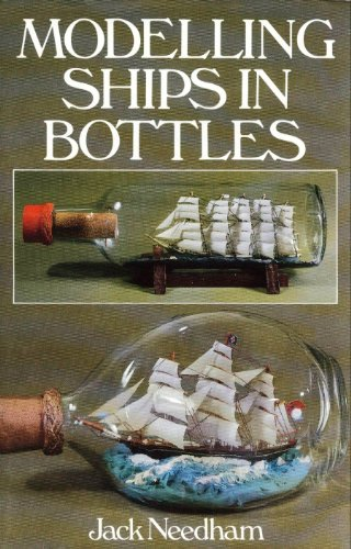 Modelling Ships in Bottles: Jack Needham