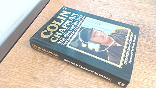 9780850597332: Colin Chapman: The Man and His Cars