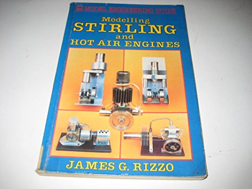 9780850597363: Modelling Stirling and Hot Air Engines (PSL model engineering guide)