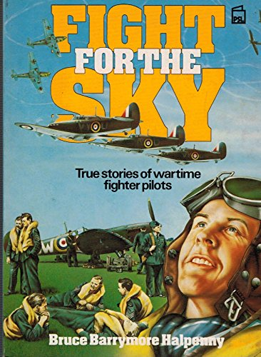 9780850597493: Fight for the Sky: Stories of Wartime Fighter Pilots