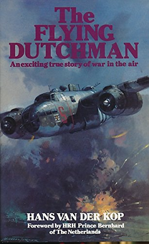 9780850597554: Flying Dutchman: An Exciting True Story of War in the Air