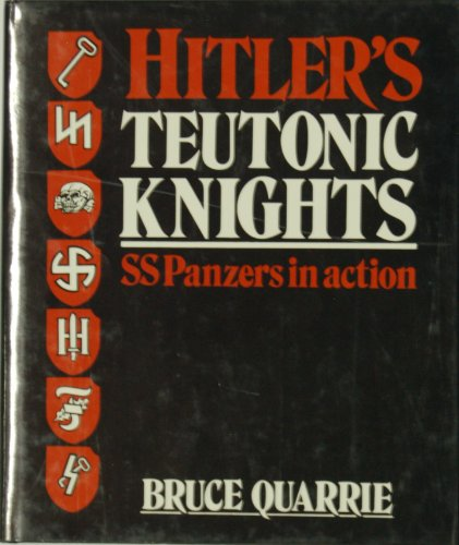 9780850597646: Hitler's Teutonic Knights: S. S. Panzers in Action