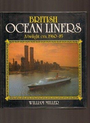 9780850597660: British ocean liners: A twilight era, 1960-85