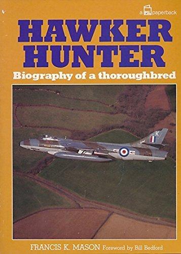 Hawker Hunter, Biography of a Thoroughbred: Mason F K