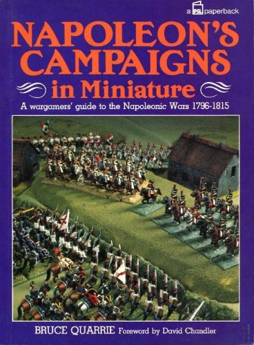 9780850597851: Napoleon's Campaigns in Miniature: War Gamers' Guide to the Napoleonic Wars, 1796-1815
