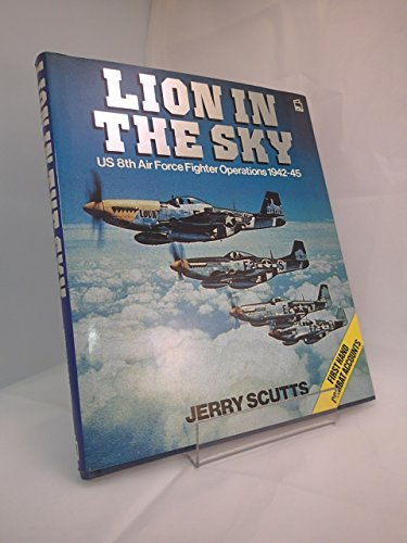 9780850597882: Lion in the Sky: US 8th Air Force Fighter Operations, 1942-45