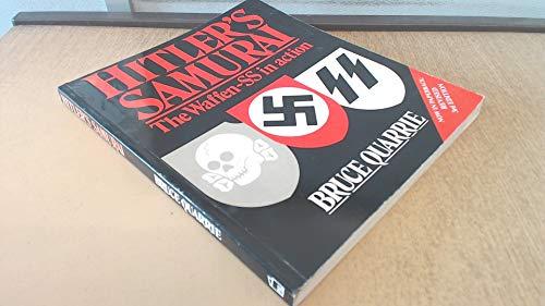 9780850598063: Hitler's Samurai: The Waffen-SS in Action