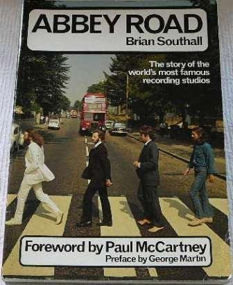 Abbey Road: The Story of the World's Most Famous Recording Studios: Brian Southall