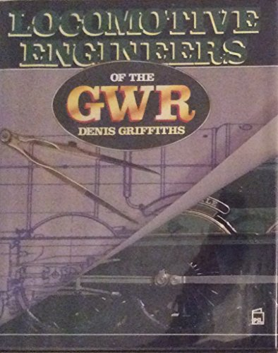 9780850598193: Locomotive Engineers of the GWR