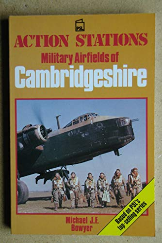 Action Stations: Cambridgeshire: Bowyer, Michael J.F.