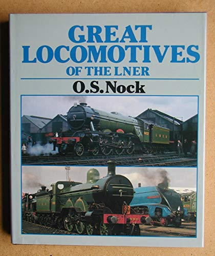 9780850598568: Great Locomotives of the LNER