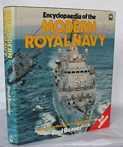 9780850598605: Encyclopaedia of the Modern Royal Navy: Including the Fleet Air Arm and Royal Marines