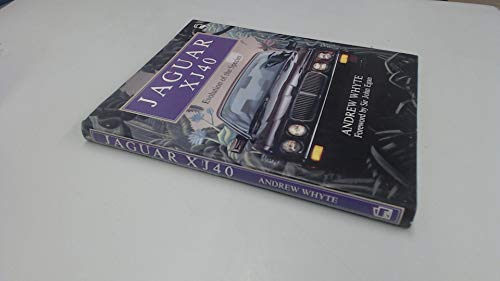 Jaguar XJ40: Evolution of the Species (0850598672) by Andrew Whyte