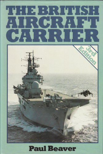 9780850598773: The British Aircraft Carrier