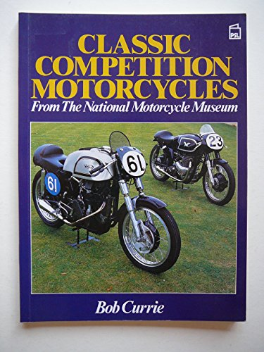 9780850598803: Classic Competition Motor Cycles from the National Motor Cycle Museum Collection
