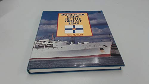 Passenger Ships of the Orient Line (0850598915) by McCart, Neil