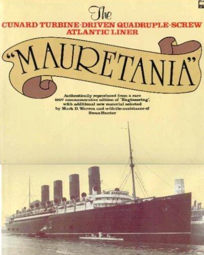 "Cunard turbine-Driven Quadruple-Screw Atlantic Liner, ""Mauretania"": Mark D. Warren, Swan ..."